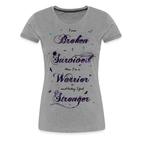 foreverunbroken2 copy - Women's Premium T-Shirt