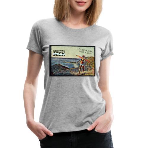 Live your Life.. - Frauen Premium T-Shirt
