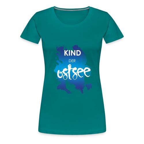Kind der Ostsee - Frauen Premium T-Shirt