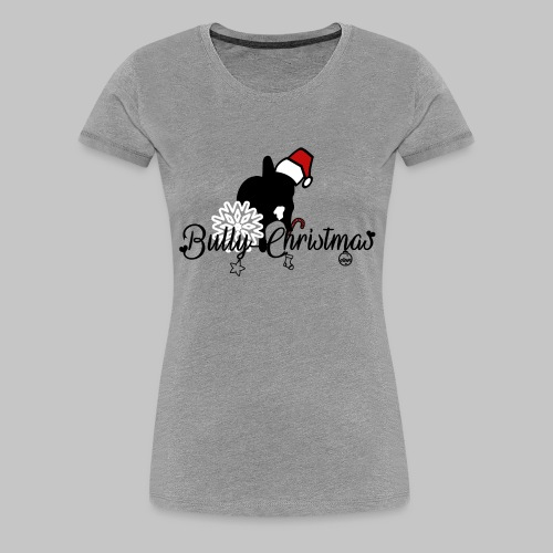 Bully Christmas - Frauen Premium T-Shirt