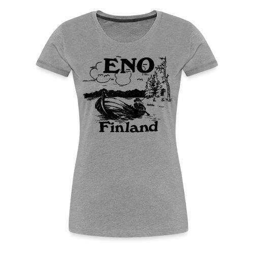 Kop kop sanoi Eno veneessä - Naisten premium t-paita