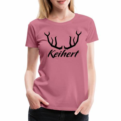Keihert gaan - Vrouwen Premium T-shirt