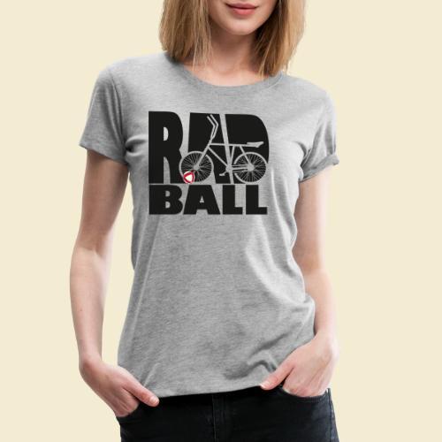 Radball   Typo Black - Frauen Premium T-Shirt