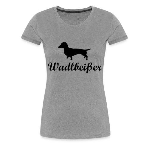 wadlbeisser_dackel - Frauen Premium T-Shirt