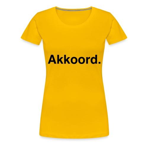 Akkoord - Vrouwen Premium T-shirt
