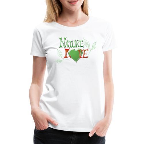 Nature Love - Frauen Premium T-Shirt