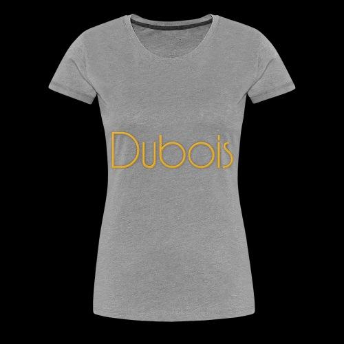 Dubois - Vrouwen Premium T-shirt
