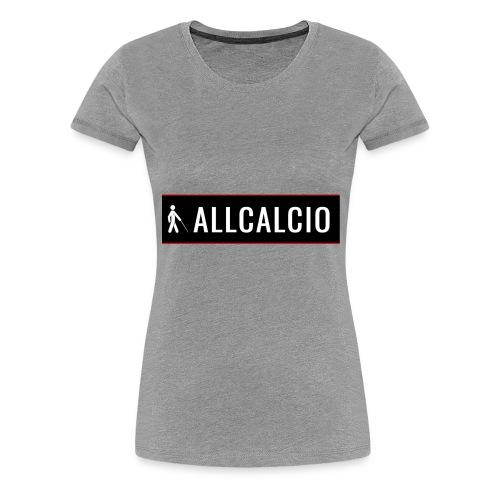 AllCalcio - Maglietta Premium da donna