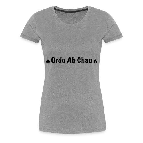ordo ab chao - T-shirt Premium Femme