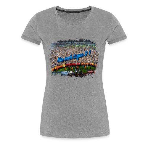 Nie meh Ligue 2 ! - T-shirt Premium Femme