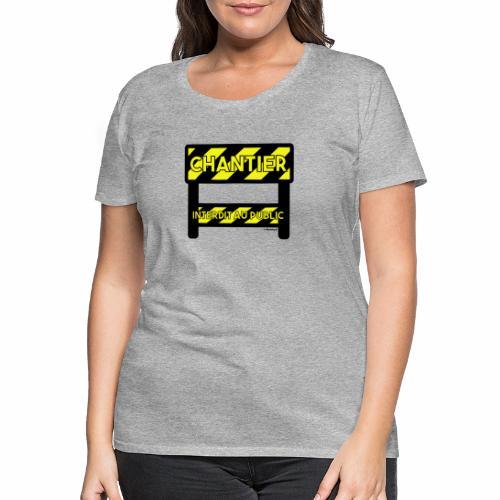 Werk in uitvoering - Vrouwen Premium T-shirt