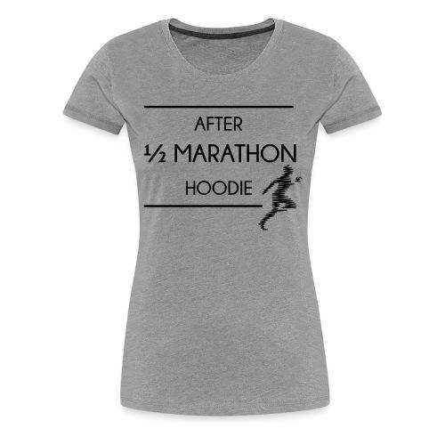 Halfmarathon - Frauen Premium T-Shirt