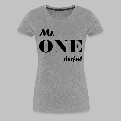 Mr.Onederful - Frauen Premium T-Shirt