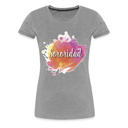 Sororidad - Camiseta premium mujer