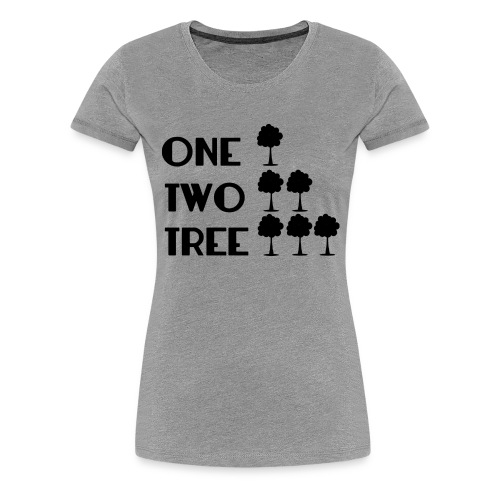 ONE-TWO-TREE-SF - Camiseta premium mujer