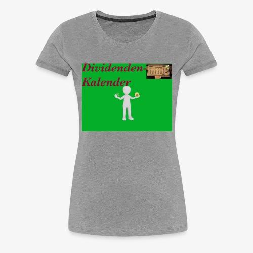 Dividendenkalender - Frauen Premium T-Shirt