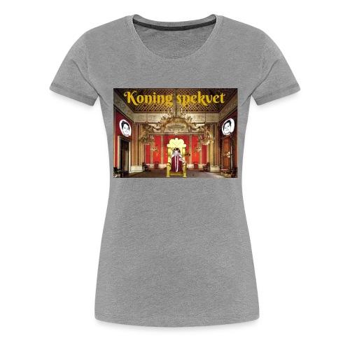 Koning Spekvet - Vrouwen Premium T-shirt