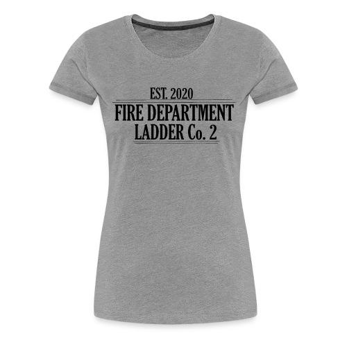 Fire Department - Ladder Co.2 - Dame premium T-shirt