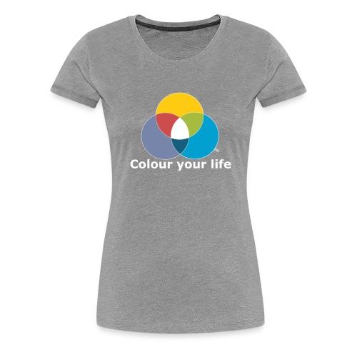 Male Dir Dein Leben bunt - Frauen Premium T-Shirt