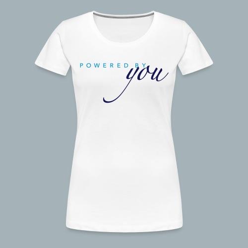 Powered By You Basketbal Shirt - Vrouwen Premium T-shirt
