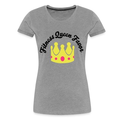 Fitness Queen Favor - Women's Premium T-Shirt