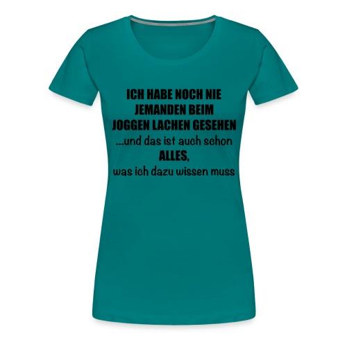 Anti-Joggen Spruch - Frauen Premium T-Shirt