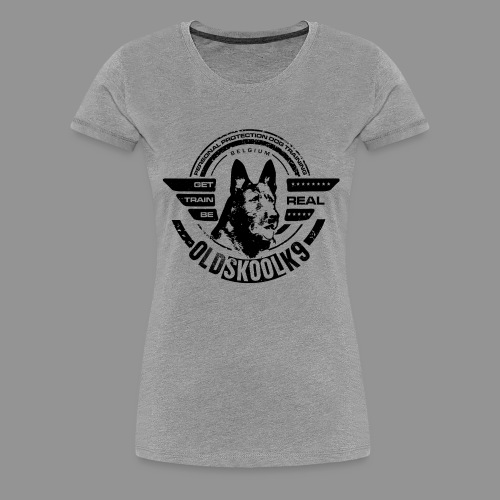 OldSkoolK9 - Women's Premium T-Shirt