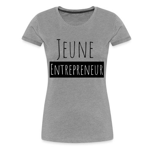 Jeune Entrepreneur - T-shirt Premium Femme