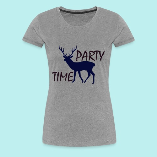 Party time - Women's Premium T-Shirt