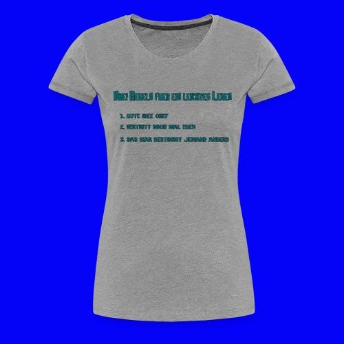 LebensRegeln - Women's Premium T-Shirt