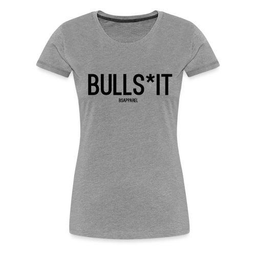 BS Apparel - Women's Premium T-Shirt