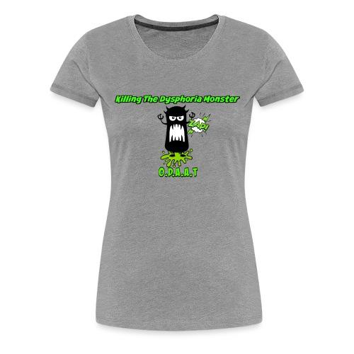 The Dysphoria Monster - Women's Premium T-Shirt