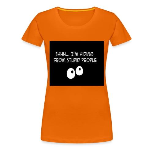hiding - Vrouwen Premium T-shirt
