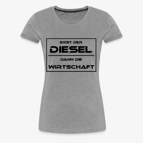 Diesel Fahrverbot Wirtschaft - Frauen Premium T-Shirt