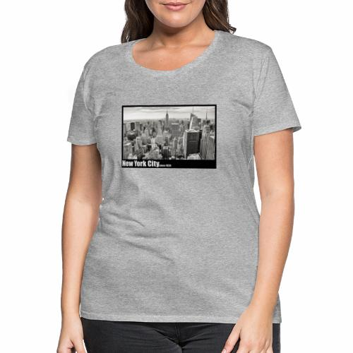 New York City since 1624 - Frauen Premium T-Shirt