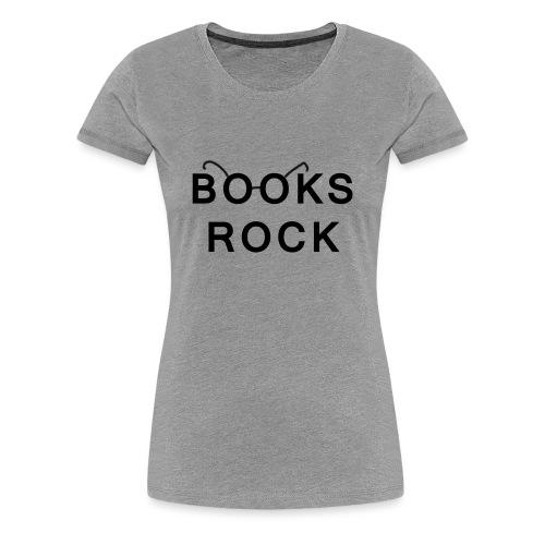 Books Rock Black - Women's Premium T-Shirt