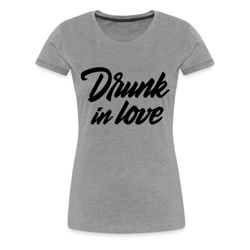 Bachelorparty - Drunk in love - Vrouwen Premium T-shirt