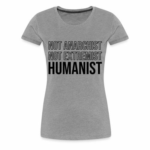 Humanist - T-shirt Premium Femme