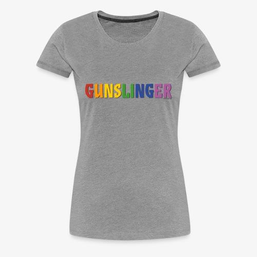 Gunslinger Pride (Rainbow) - Women's Premium T-Shirt