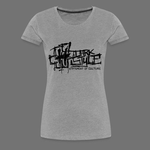 Tumma Style - Statement of Culture (musta) - Naisten premium t-paita