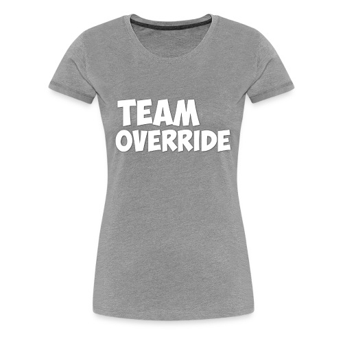 Team Override T-Shirt grey Youtube - Women's Premium T-Shirt