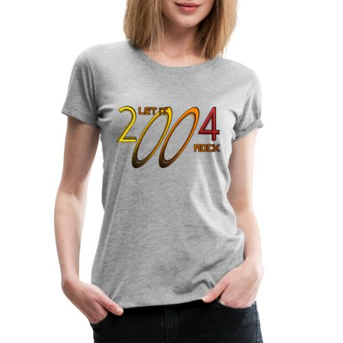 Let it Rock 2004 - Frauen Premium T-Shirt