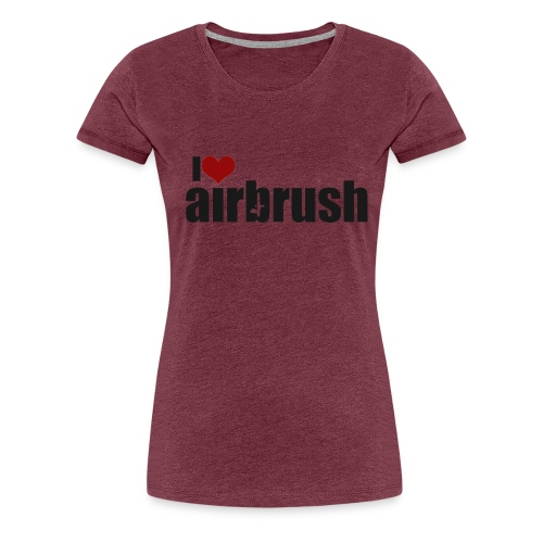 I Love airbrush - Frauen Premium T-Shirt