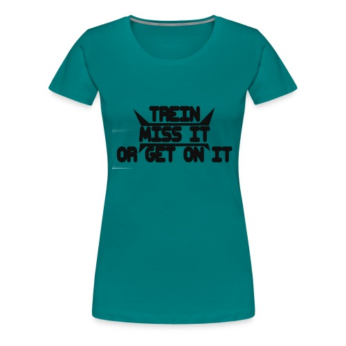 MISS-HIT - Naisten premium t-paita