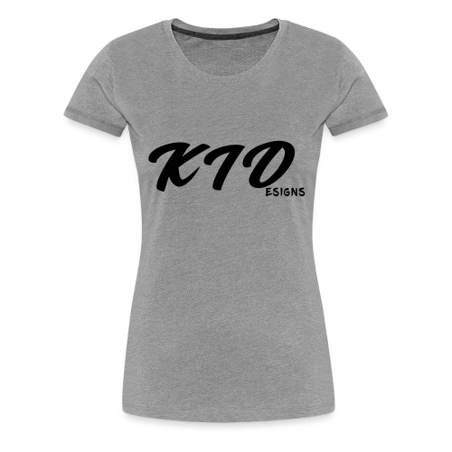 KIDesigns - Women's Premium T-Shirt
