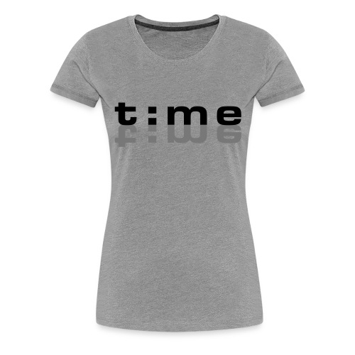 Time - T-shirt Premium Femme