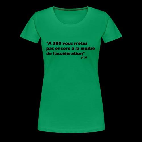 380 noir - T-shirt Premium Femme