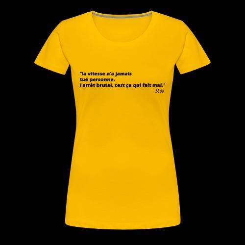 vitesse (noir) - T-shirt Premium Femme