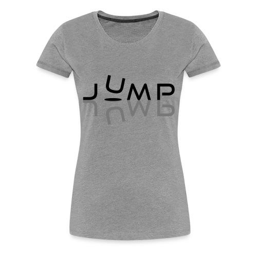 Jump - T-shirt Premium Femme