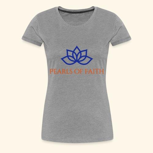 Pearls of Faith - Frauen Premium T-Shirt